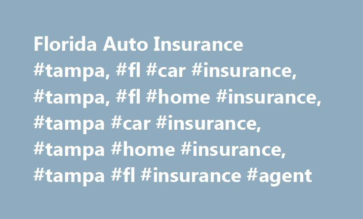 Florida Auto Insurance #tampa, #fl #car #insurance, #tampa, #fl #home #insurance, #tampa #car #insurance, #tampa #home #insurance, #tampa #fl #insurance #agent http://france.nef2.com/florida-auto-insurance-tampa-fl-car-insurance-tampa-fl-home-insurance-tampa-car-insurance-tampa-home-insurance-tampa-fl-insurance-agent/  # Auto Insurance from Quorum Insurance Florida Auto Insurance The right auto insurance policy can help get you back on the road quickly if your car is damaged or destroyed by…
