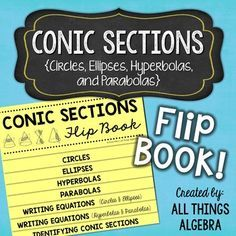 Conic Sections Flip Book (Circles, Ellipses, Hyperbolas, P