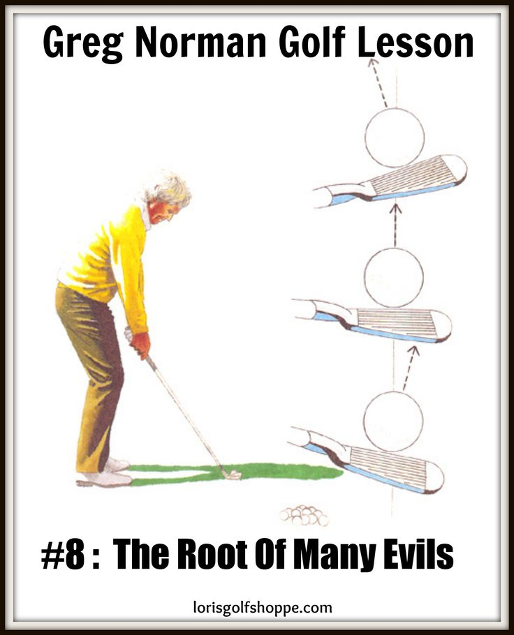 Invariably, when I find myself hitting a lot of bad shots, the root cause is ball position. -Greg Norman, Golf Lesson # 8