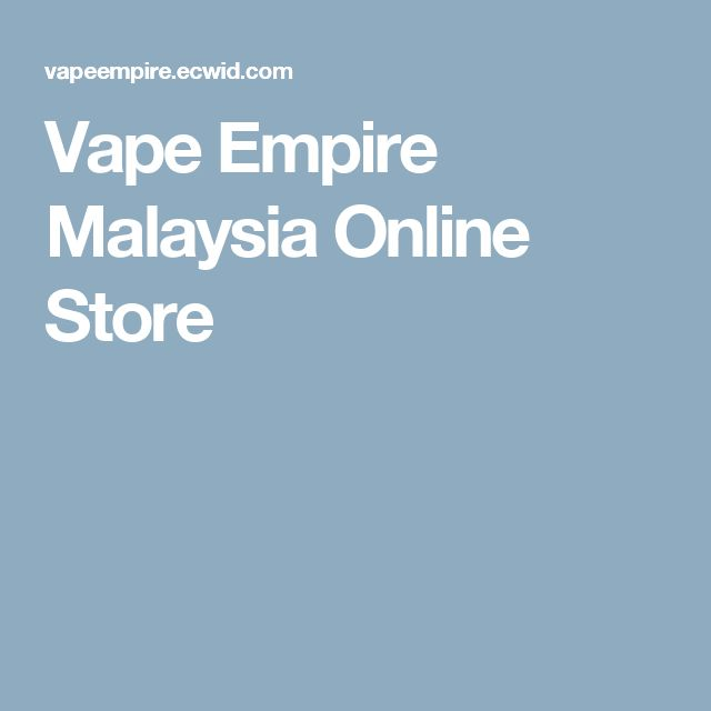 Vape Empire Malaysia Online Store