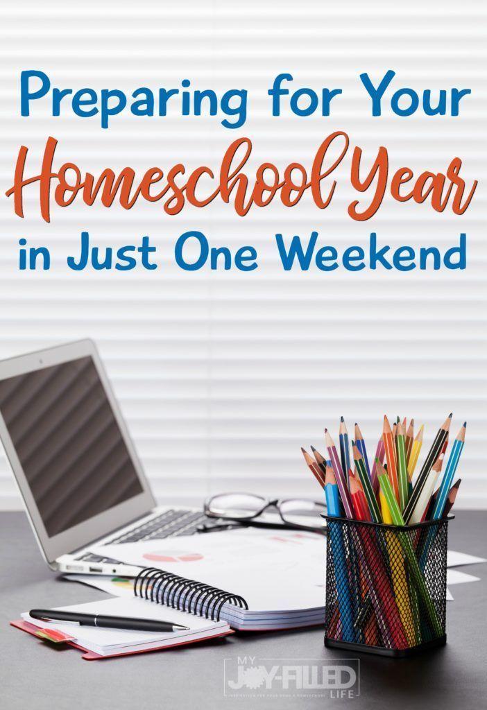 Preparing for Your Homeschool Year in Just One Weekend   Homeschool ...