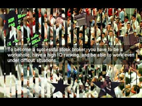 how to become a stock broker - http://forex.bankrobbersindicators.com/brokers-2/how-to-become-a-stock-broker/