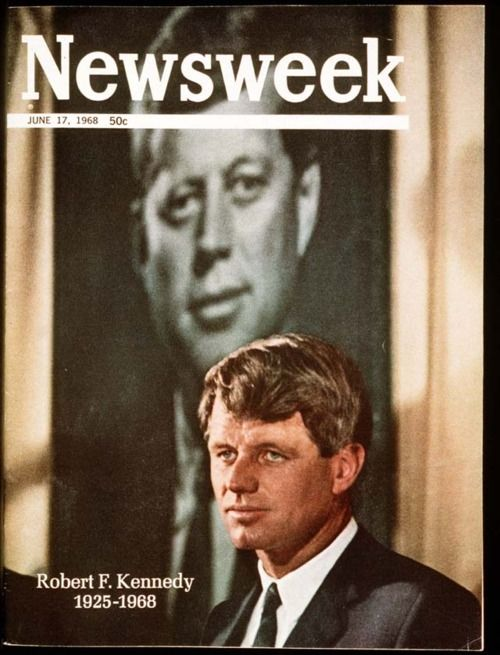 Robert F. Kennedy was assassinated on this date in 1968. This was Newsweek's cover that week.