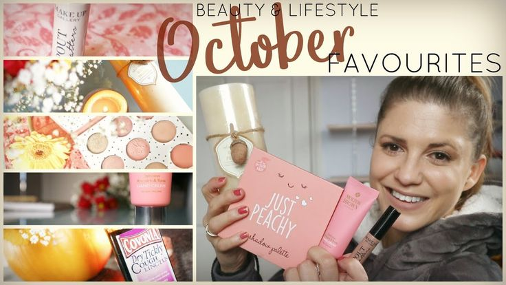 October Favourites 2017 | Miss Amy Rach