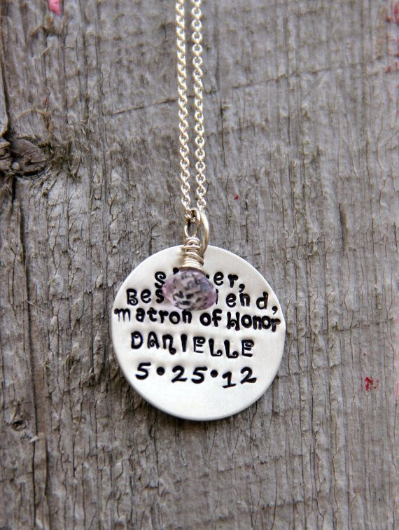 Maid Of Honor Gift Bridesmaid SISTER Best by whiteliliedesigns, $47.00: Honor Gifts, Parties Quotes, Idea, Best Friends, Friends Matron, Bridesmaid Gifts, Custom Necklaces, Bridal Parties, Honor Custom