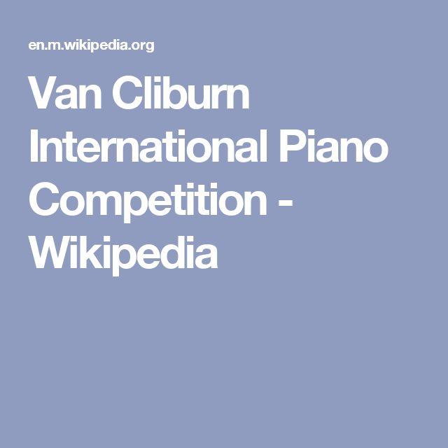 Van Cliburn International Piano Competition - Wikipedia