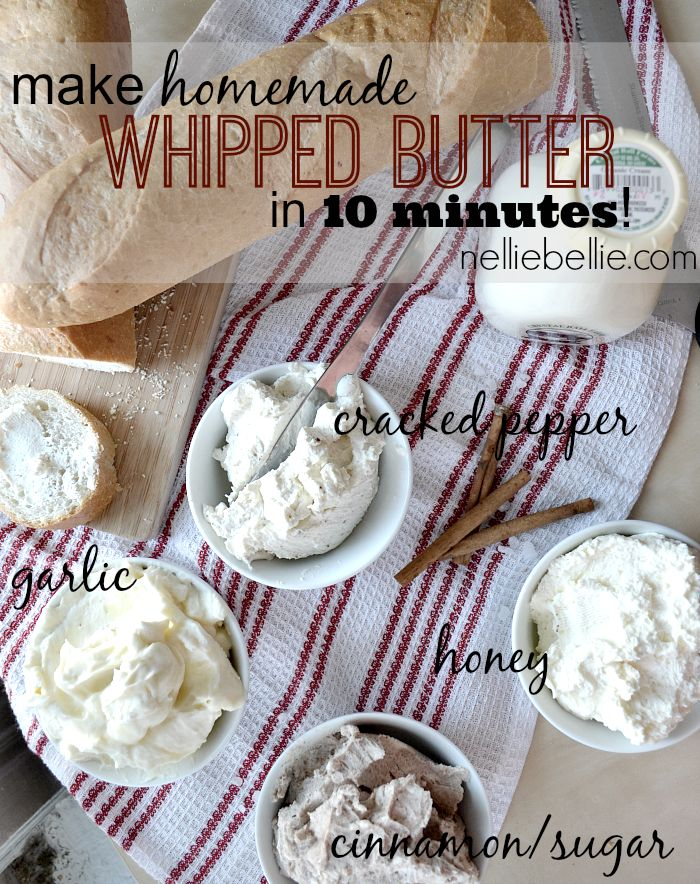 This is amazing! Make homemade whipped butter in 10 minutes. So fast and easy! #butter #flavoredbutter
