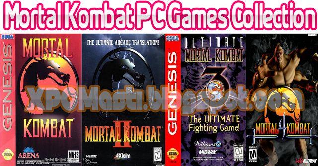 Download Mortal Kombat PC Games Collection Free at XPCMasti.blogspot.com