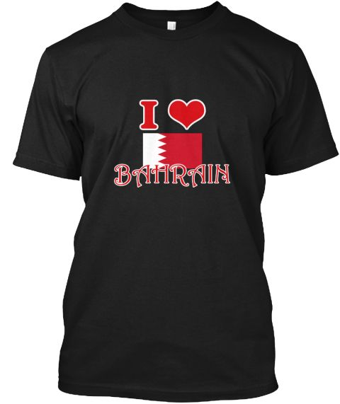 I Love Bahrain Black T-Shirt Front - This is the perfect gift for someone who loves Bahrain. Thank you for visiting my page (Related terms: I Heart Bahrain,Bahrain,Bahraini,Bahrain Travel,I Love My Country,Bahrain Flag, Bahrain Map,Bahrain  #Bahrain, #Bahrainshirts...)