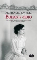 Libro Bodas De Odio - Florencia Bonelli