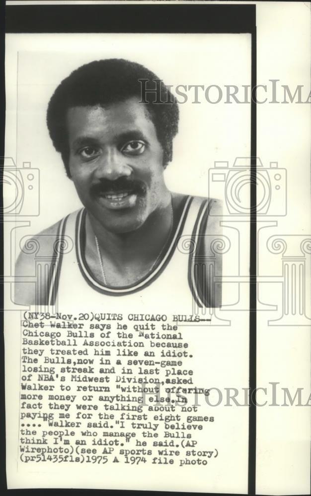 1974 Press Photo Chicago Bulls basketball player, Chet Walker, quits team