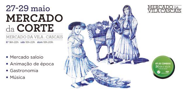 Maria Vizela: Mercado da Corte - Cascais