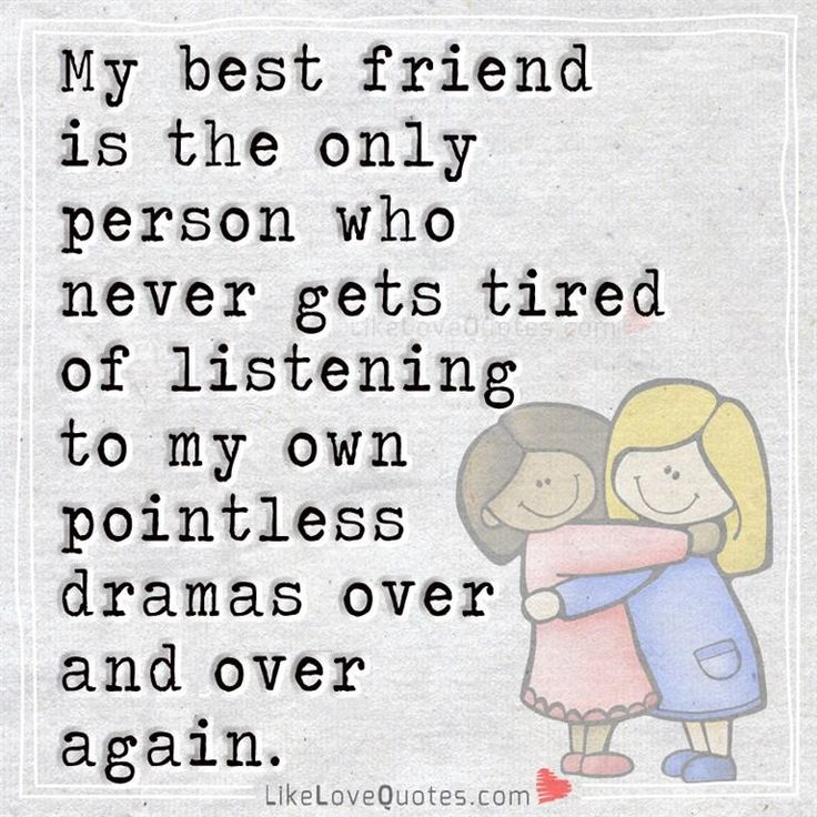 That's what best friends do. Tag your best buddies for life.