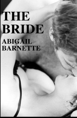 The Bride by Abigail Barnette https://www.amazon.com/dp/1497486173/ref=cm_sw_r_pi_dp_U_x_vrXpAb24F35H6