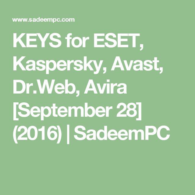 KEYS for ESET, Kaspersky, Avast, Dr.Web, Avira [September 28] (2016) | SadeemPC