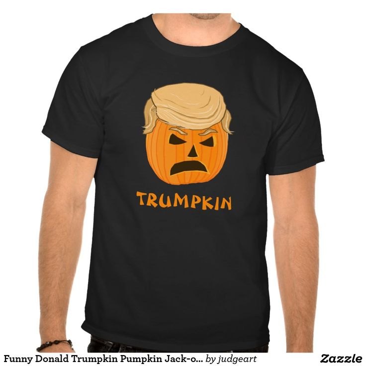 this made me laugh.. :)  Funny Donald Trumpkin Pumpkin Jack-o-lantern T-Shirt #trump #halloween #humor