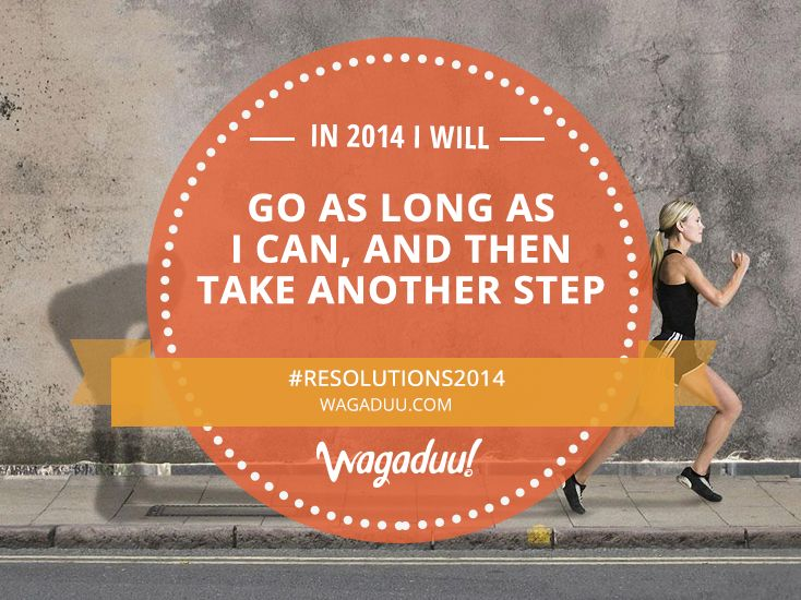 In 2014 I will go beyond my limits! #Resolutions2014 #running #motivation