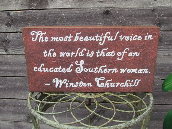 Quote Southern Women quote mantel decor by GypsyDaydreamers