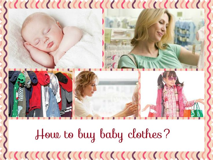A comprehensive guide for buying baby clothes.