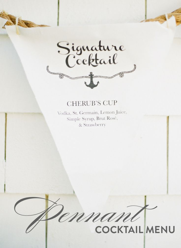 a DIY pennant cocktail menu. Instructions right here: http://www.stylemepretty.com/2013/04/29/st-germain-signature-cocktail-inspired-by-a-seaside-affair/ Photography by White Loft Studio / whiteloftstudio.com/, Cocktail by St-Germail / stgermain.fr/