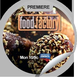 Food Factory Premiere TONIGHT 10/9c