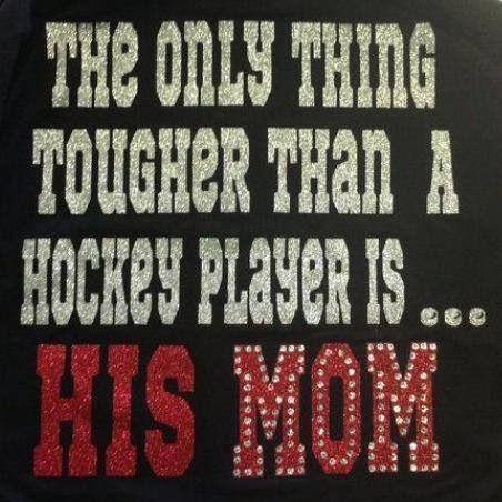 Hockey mom!