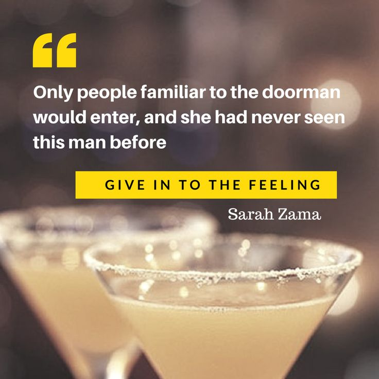 """Only people familiar to the doorman would enter, and she had never seen this man before."" - GIVE IN TO THE FEELING by Sarah Zama (dieselpunk novella)"