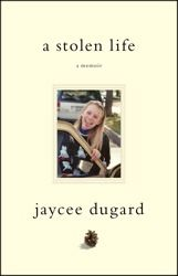 Author Jaycee Dugard's story of being kidnapped as an 11 year old and held captive for over 18 years. Great story, it's amazing what this girl went through. So tragic