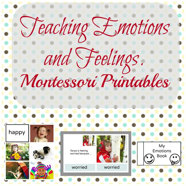 Teaching Feelings and Emotions Pack for children 3-6. Montessori Printables (contains Emotions Three Part Cards)