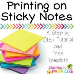 This is a great way to print on sticky notes! They even provide the free template!