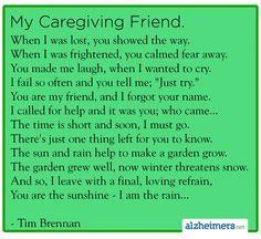 Alzheimer's Poem: My Caregiving Friend by Tim Brennan #alzheimers #tgen #mindcrowd www.mindcrowd.org