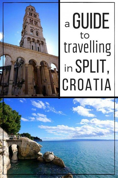 A Guide to Travelling in Split, Croatia