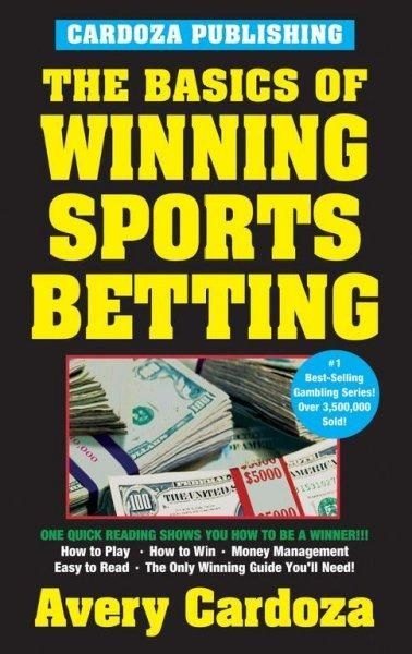 The Basics of Winning Sports Betting