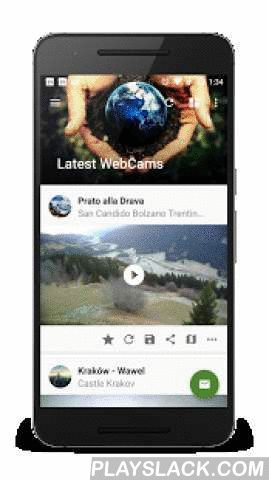WebCams  Android App - playslack.com ,  With this fast, simple and modern application you can quickly create a list of all your favorite WebCams.WebCams application has a community based database and also allows you to manually add any ip cam. For example, your own personal WebCam.Features:- Community, Lookr and Webcams.travel database- Adding and managing your own IP WebCams- Native support for many types of live streams- Full administration of the Favorites categories- Daylight and…