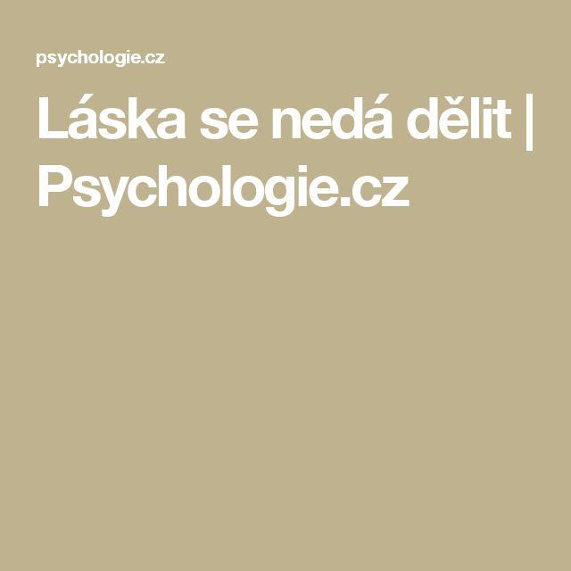Láska se nedá dělit | Psychologie.cz