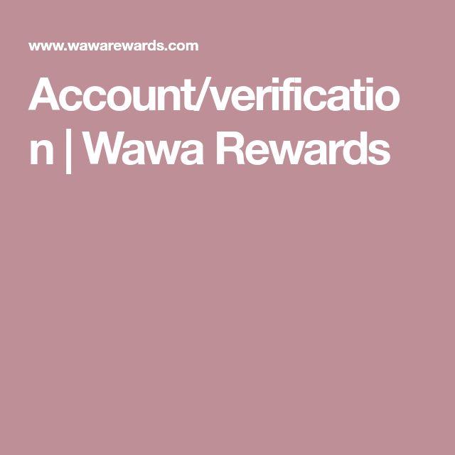 Account/verification | Wawa Rewards