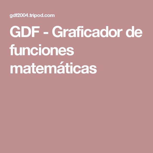 GDF - Graficador de funciones matemáticas
