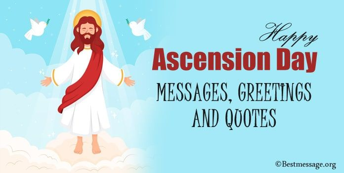 Happy Ascension Day Messages Greetings And Quotes Sayings Ascension Day Ascension Messages