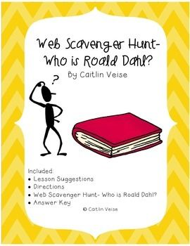 Who is Roald Dahl? Have students use the internet to search for information about famous author Roald Dahl on his official website. They can learn interesting background information about the man who wrote such amazing books as Charlie and the Chocolate Factory, Matilda, and James and the Giant Peach. This would be a great author study assignment.
