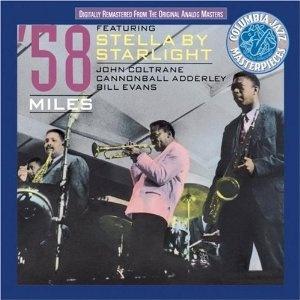 Miles Davis '58 Sessions featuring Stella By Starlight (John Coltrane, Cannonball Adderley, Bill Evans)