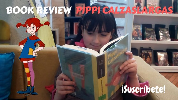 Reseña - Book Review de Pippi Longstocking