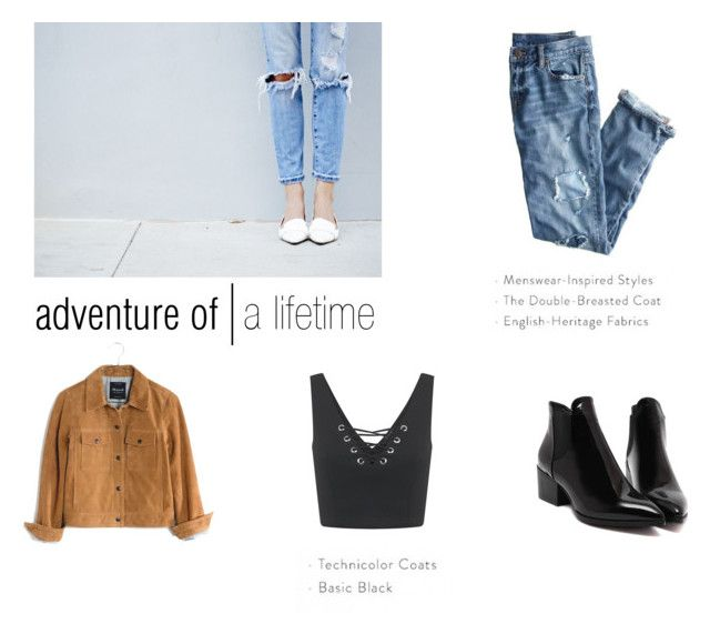 Adventure of a lifetime by ninjasofia on Polyvore featuring Miss Selfridge, Madewell and J.Crew