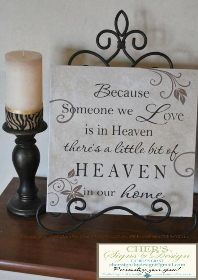 (S) A little bit of Heaven in our home - by Cherilyn Grant