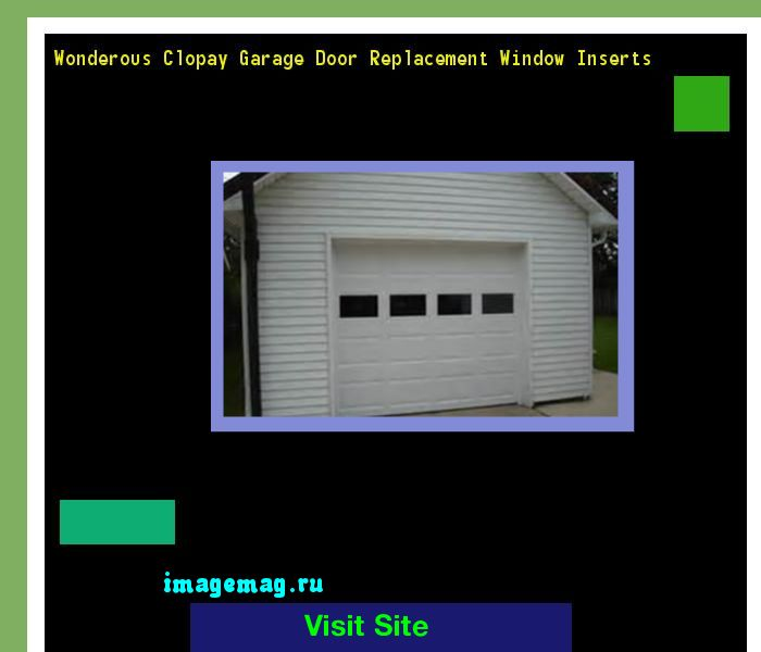 wonderous clopay garage door replacement window inserts the best image search