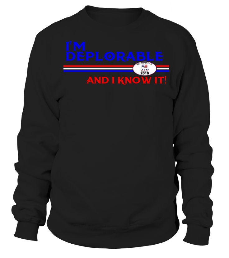 DEPLORABLE AND I KNOW IT DONALD TRUMP HILLARY CLINTON DEPLORABLES Kids T-Shirt  Funny Victory Day T-shirt, Best Victory Day T-shirt
