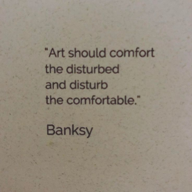 """Fun to find this on the menu: """"art should comfort the disturbed and disturb the comfortable."""" Bansky"""