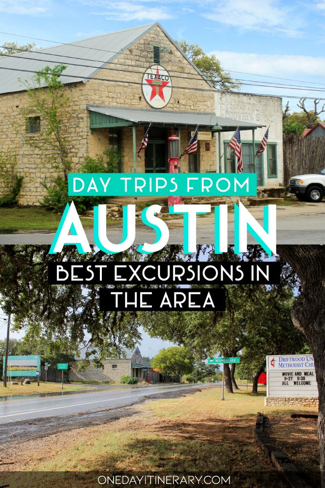 Day Trips From Austin Texas Day Trips Texas Travel Day