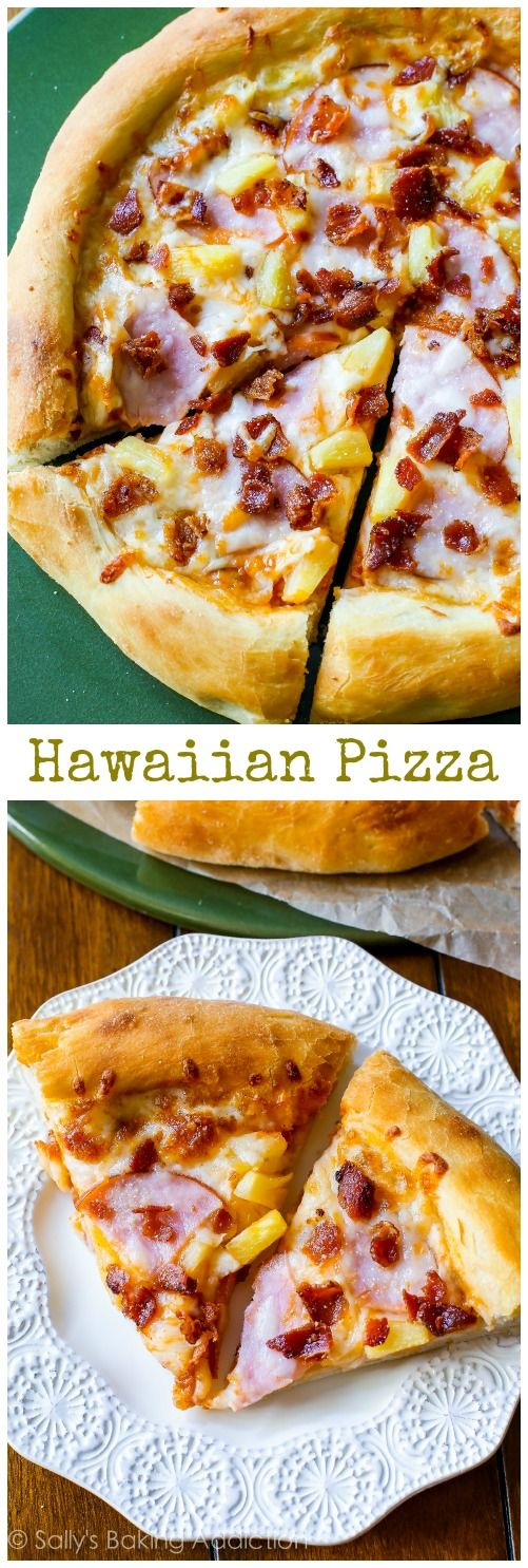Hawaiian Pizza by sallysbakingaddiction.com. This crowd-pleasing recipe starts with my fluffy homemade pizza crust and is finished with a sp...