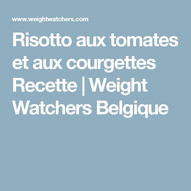Risotto aux tomates et aux courgettes Recette | Weight Watchers Belgique