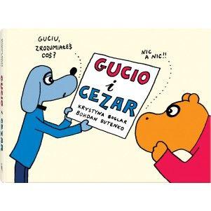 Gucio i Cezar Wydawnictwo Dwie Siostry